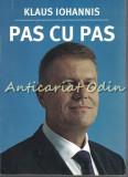 Cumpara ieftin Pas Cu Pas - Klaus Iohannis, Curtea Veche