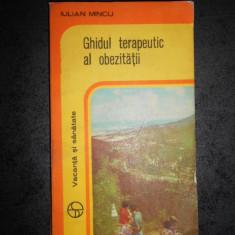 IULIAN MINCU - GHIDUL TERAPEUTIC AL OBEZITATII