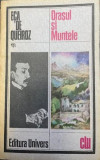 Orasul si muntele  Eca de Queroz, Univers, 1987