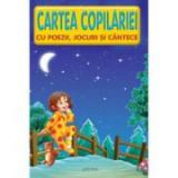 Cartea Copilariei Poezii -Jocuri