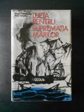 Sergiu Columbeanu, Radu Valentin - Lupta pentru suprematia marilor