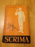 Scrima/autor I.T. Hozikov/maestru emerit al sportului/limba romana/1960