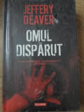 OMUL DISPARUT - JEFFERY DEAVER