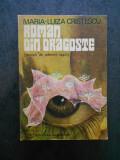 MARIA LUIZA CRISTESCU - ROMAN DIN DRAGOSTE (1977, cu autograf si dedicatie)