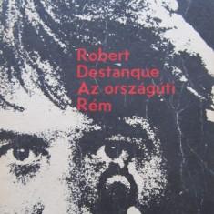 Az orszaguti Rem - Robert Destanque