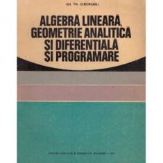 Algebra lineara, geometrie analitica si diferentiala si programare