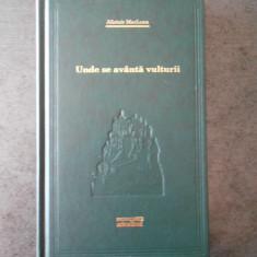 ALISTAIR MACLEAN - UNDE SE AVANTA VULTURII (Colectia Adevarul)