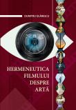 Hermeneutica filmului despre arta | Dumitru Olarescu