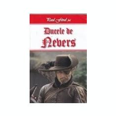 Aventurile cavalerului Lagardere, vol. 7 -Ducele de Nevers