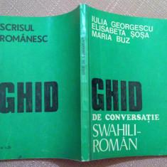 Ghid De Conversatie Swahili-Roman - Iulia Georgescu, Elisabeta Sosa, Maria Buz