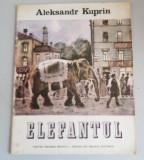 Aleksandr Kuprin - Elefantul