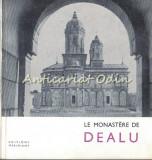 Cumpara ieftin Le Monastere De Dealu - Constantin Balan