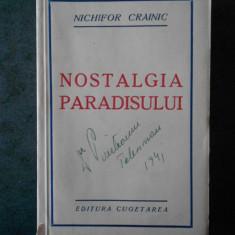 NICHIFOR CRAINIC - NOSTALGIA PARADISULUI (1940, prima editie)