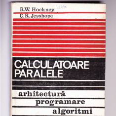 CALCULATOARE PARALELE-ARHITECTURA PROGRAMARE ALGORITMI