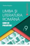 Limba romana - Clasa 9 - Ghid de pregatire - Rodica Bogdan