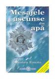 Mesajele ascunse din apa