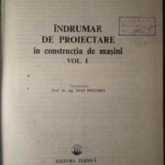 INDRUMAR DE PROIECTARE IN CONSTRUCTIA DE MASINI VOL. 1 - I. DRAGHICI SI COLAB.
