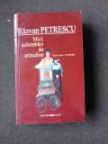 MICI SCHIMBARI DE ATITUDINE - RAZVAN PETRESCU