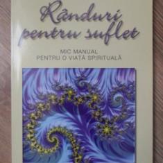 RANDURI PENTRU SUFLET. MIC MANUAL PENTRU O VIATA SPIRITUALA - RAM DASS