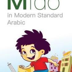 Mido: In Modern Standard Arabic