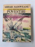 Mihail Sadoveanu - mari scriitori romani - Povestiri