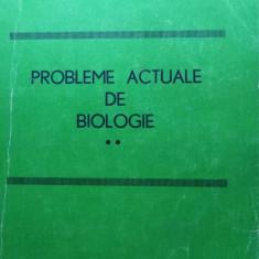 PROBLEME ACTUALE DE BIOLOGIE PENTRU PERFECȚIONAREA PROFESORILOR DE BIOLOGIE