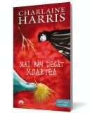Mai rău decât moartea (Vampirii Sudului, vol. 8), Corint