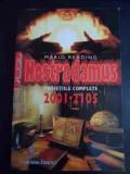Nostradamus Profetiile Complete 2001-2105 - Mario Reading ,547829