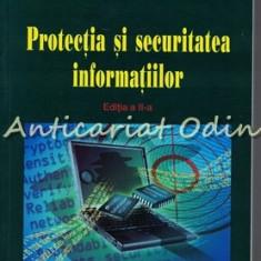 Protectia Si Securitatea Informatiilor - Dumitru Oprea, Polirom