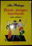 Ion Pribeagu - Picante, strengare, impertinente (editie jubiliara)