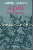 Cumpara ieftin Apel Catre Lichele - Gabriel Liiceanu