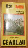 Ceahlau de Ioan Stanescu Colectia Muntii Nostri + Harta