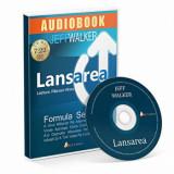 Lansarea. Formula secreta a unui milionar pe Internet - CD/Jeff Walker, ACT si Politon