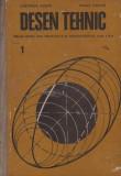 DESEN TEHNIC , MANUAL PENTRU  CLASA a X-a ,GH. HUSEIN - M. TUDOSE 1979