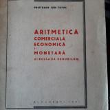 Aritmetica comercială, economica, monetară (prof. Ion Tutuc, 1941)