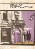 Craii De Curtea-Veche - Mateiu L. Caragiale