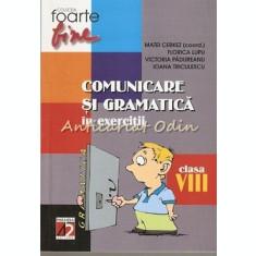 Comunicarea Si Gramatica In Exercitii Pentru Clasa a VIII-a - Matei Cerkez