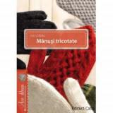 Manusi tricotate, Editura Casa