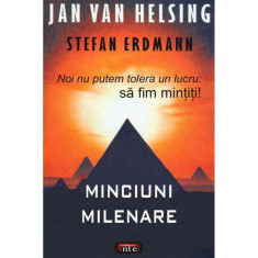 Minciuni milenare - Jan van Helsing Stefan Erdmann