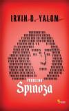 Problema Spinoza | Irvin D. Yalom