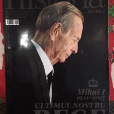 Revista Historia Mihai I ultimul nostru rege, decembrie 2017