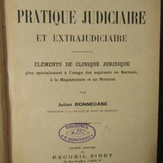 PRECIS DE PRATIQUE JUDICIAIRE ET EXTRAJUDICIAIRE-JULIEN BONNECASE