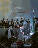 Regia de operă gânduri și imagini / Opera directing thoughts and images (album)