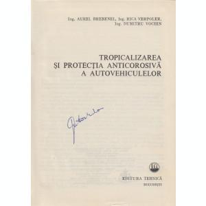 Brebenel, A. s. a. - TROPICALIZAREA SI PROTECTIA ANTICOROSIVA A AUTOVEHICULELOR