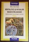 Nicu Gavriluta - Mentalitati si ritualuri magico-religioase