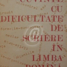 Cuvinte cu dificultate de scriere in limba romana, vol. 1, 2 - Compunerea. Partile de vorbire flexibile