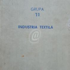Industria textila. Grupa 11