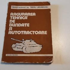 ASIGURAREA TEHNICA DE BLINDATE SI AUTOTRACTOARE -TIBERIU URDAREANU