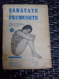 Sanatate Si Frumusete - Vera Cernatescu, Ludmila Cosmovici, Xenia Ghica ,549442