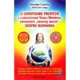 O uimitoare profetie a clarvazatoarei Vanga Dimitrova - Nicolae Catrina